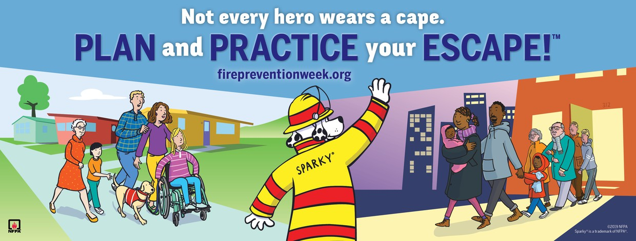Not every hero wears a cape. Plan and practice your escape! firepreventionweek.org