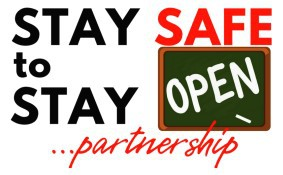Stay Safe to Stay Open...Partnership