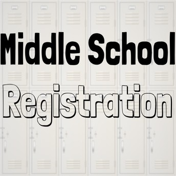 Middle School Registration