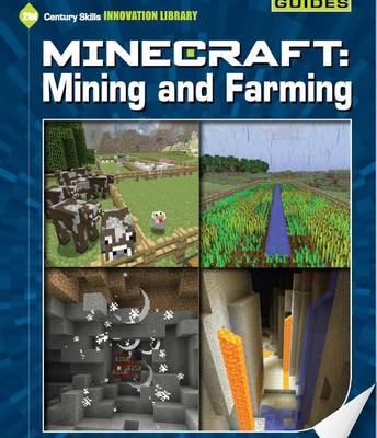 Minecraft: Mining and Farming