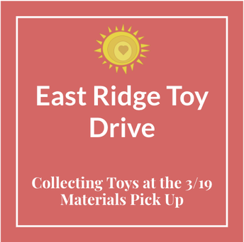 East Ridge Toy Drive, Collecting Toys at the 3/19 Materials Pick Up