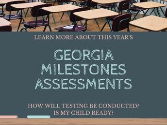 Georgia Milestones Assessments: April 30 - May 13
