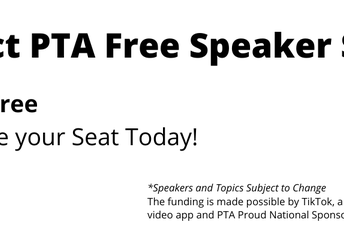Sixth District PTA Speaker Series