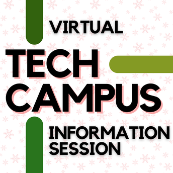 VIRTUAL TECH CAMPUS INFORMATION SESSION