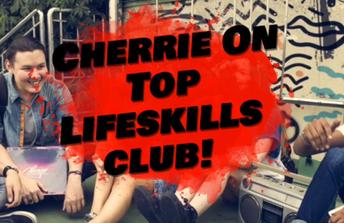 Cherrie on Top Lifeskills Club