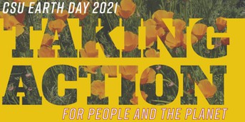 """An earth day virtual event poster with a yellow theme reads """"Taking Action"""" with yellow flowers in the back for the People and the Planet."""