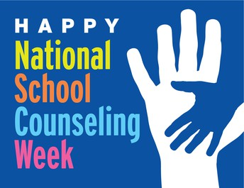 National School Counseling Week, February 4th-8th
