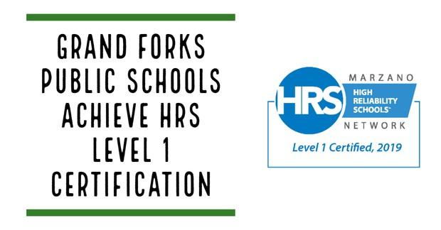 Grand Forks Public Schools Achieve HRS Level 1 Certification