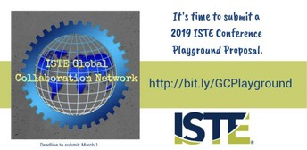ISTE Global Collaboration Network Playground at #ISTE19: submissions due March 1!