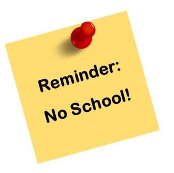 No School- February 10th & February 17th