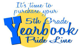 5th Grade Pride Line - Deadline Approaching - Sunday 3/15!!
