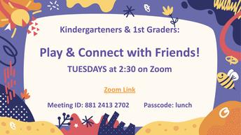 K & 1st Grade Tuesdays at 2:30pm