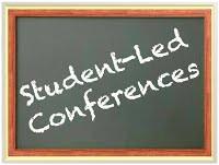 Reminder: Student-Led Conferences