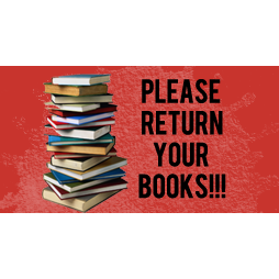 RETURN BOOKS! It's not too late!