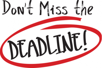 Important deadlines coming up!