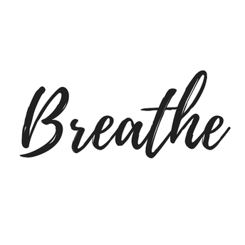 Practice Breathing Exercises