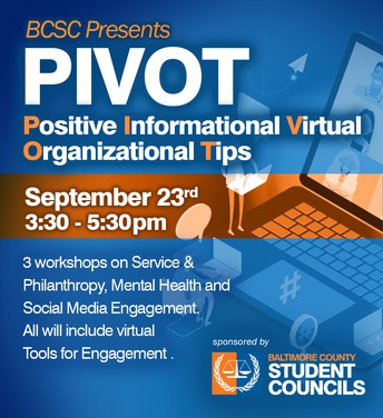 Baltimore County Student Council Presents P.I.V.O.T Event