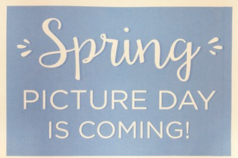 It's Time to Order Your Spring Pictures