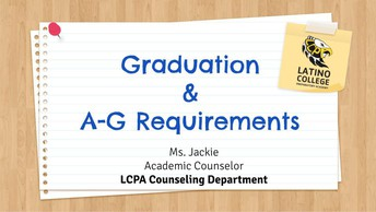 Do you know the LCPA Graduation and A-G Requirements?