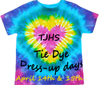 Tie Dye Dress up days 4/14 & 4/15