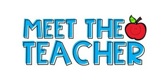 Meet Your Teacher Night Grades 1st-5th on August 28th