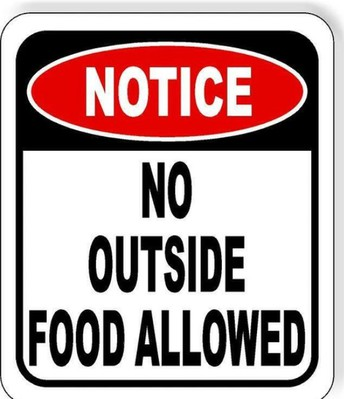 NO OUTSIDE FOOD TO BE DELIVERED OR DROPPED OFF DURING THE SCHOOL DAY