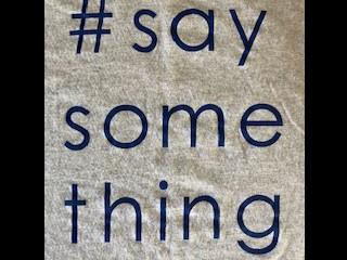 """EN """"Say Something"""""""