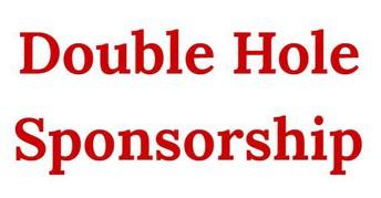 Double Hole Sponsorship