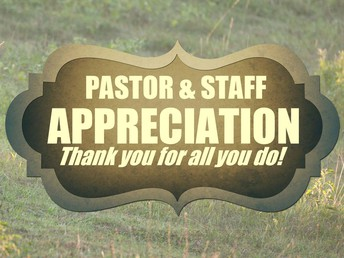 OCTOBER IS PASTOR AND STAFF APPRECIATION MONTH