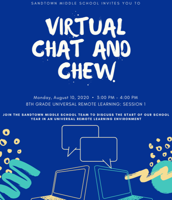 8th Grade Universal Remote Learning: Chat and Chew (August 10 @ 3:00 p.m.)