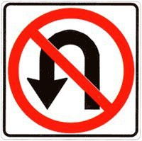 NO U TURNS.... PLEASE!
