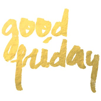 Good Friday (Student/Staff Holiday)