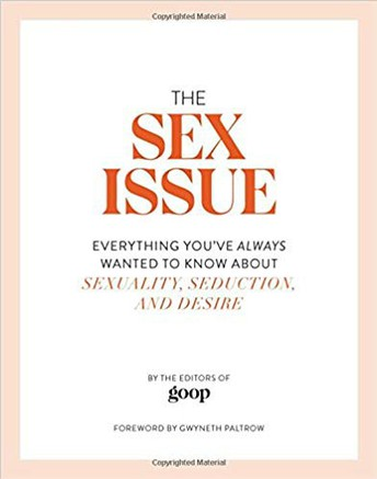 The sex issue : everything you've always wanted to know about sexuality, seduction, and desire