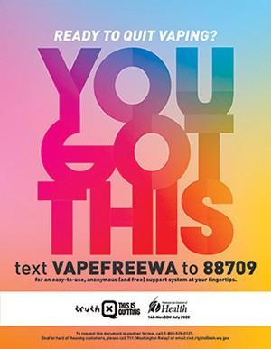 Ready to quit vaping? text VAPEFREEWA to 88709.