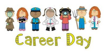 Career Day- Thursday, May 6th