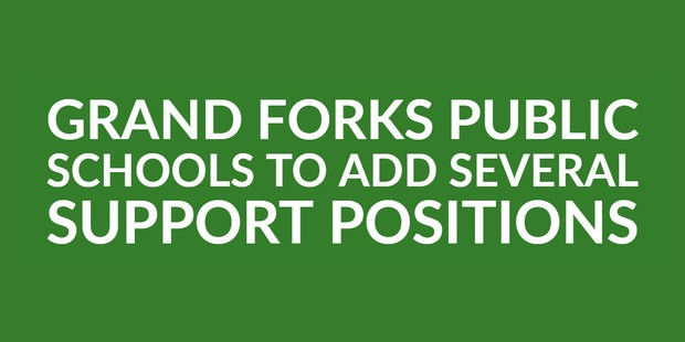 Grand Forks Public Schools to Add Several Support Positions