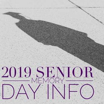 2019 Senior Memory Day Info