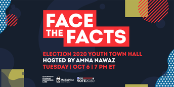 Face the Facts: Election 2020 Youth Town Hall.