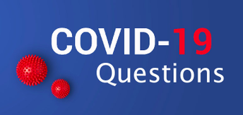 COVID Questions??