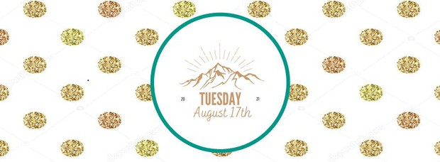 Tuesday, August 17th