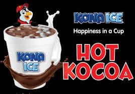 Kona Ice Hot Kocoa will be available!