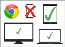 1. Access on a compatible device with internet connection on Google Chrome (computer or tablet only).