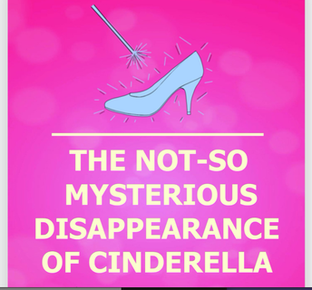 5th grade drama club performs : THE-NOT-SO-MYSTERIOUS DISAPPEARANCE OF CINDERELLA