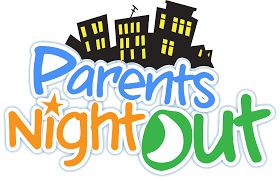 Parents Night Out - Friday Night