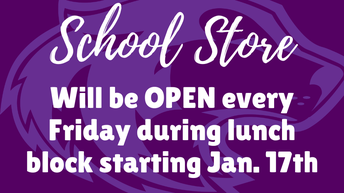 9. School Store | Opening Fridays during Lunch Block | Starting January 17th