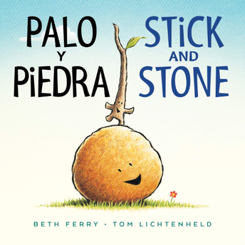 Stick and Stone by Beth Perry & Tom Litchenheld