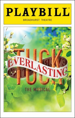 Broadway Musical Tuck Everlasting