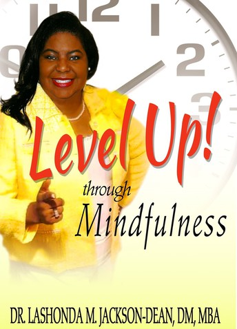 About Level Up! through Mindfulness