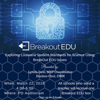 Exploring Louisiana Student Standards for Science Using BreakOut EDU boxes