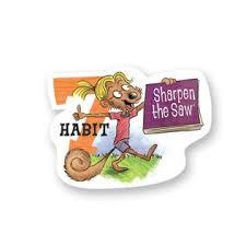 Habit 7 - Sharpen the Saw